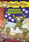 Singing Sensation: 39 (Geronimo Stilton)