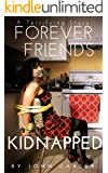 Forever Friends Kidnapped