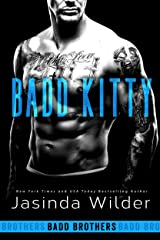 Badd Kitty (The Badd Brothers Book 9) Kindle Edition