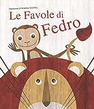 Le favole di Fedro. Con App per tablet e smartphone. Ediz. illustrata