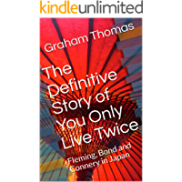 The Definitive Story of You Only Live Twice: