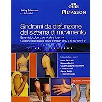 Sindromi da disfunzione del sistema di movimento. Estremità, colonna cervicale e toracica, gestione dello stadio acuto e trattamento a lungo termine