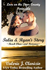 Talia & Ryan's Story: Beach Chaos and Romance (Love on the Door County Peninsula Book 1) Kindle Edition