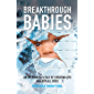 Breakthrough Babies: An IVF pioneer's tale of creating life against all odds