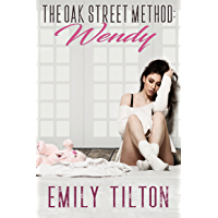 The Oak Street Method: Wendy (The Institute: Naughty Little Girls Book 1) (English Edition)