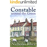 CONSTABLE AROUND THE GREEN a perfect feel-good read from one of Britain's best-loved authors (Constable Nick Mystery Book 12)
