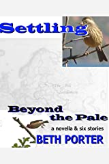 Settling Beyond the Pale Kindle Edition