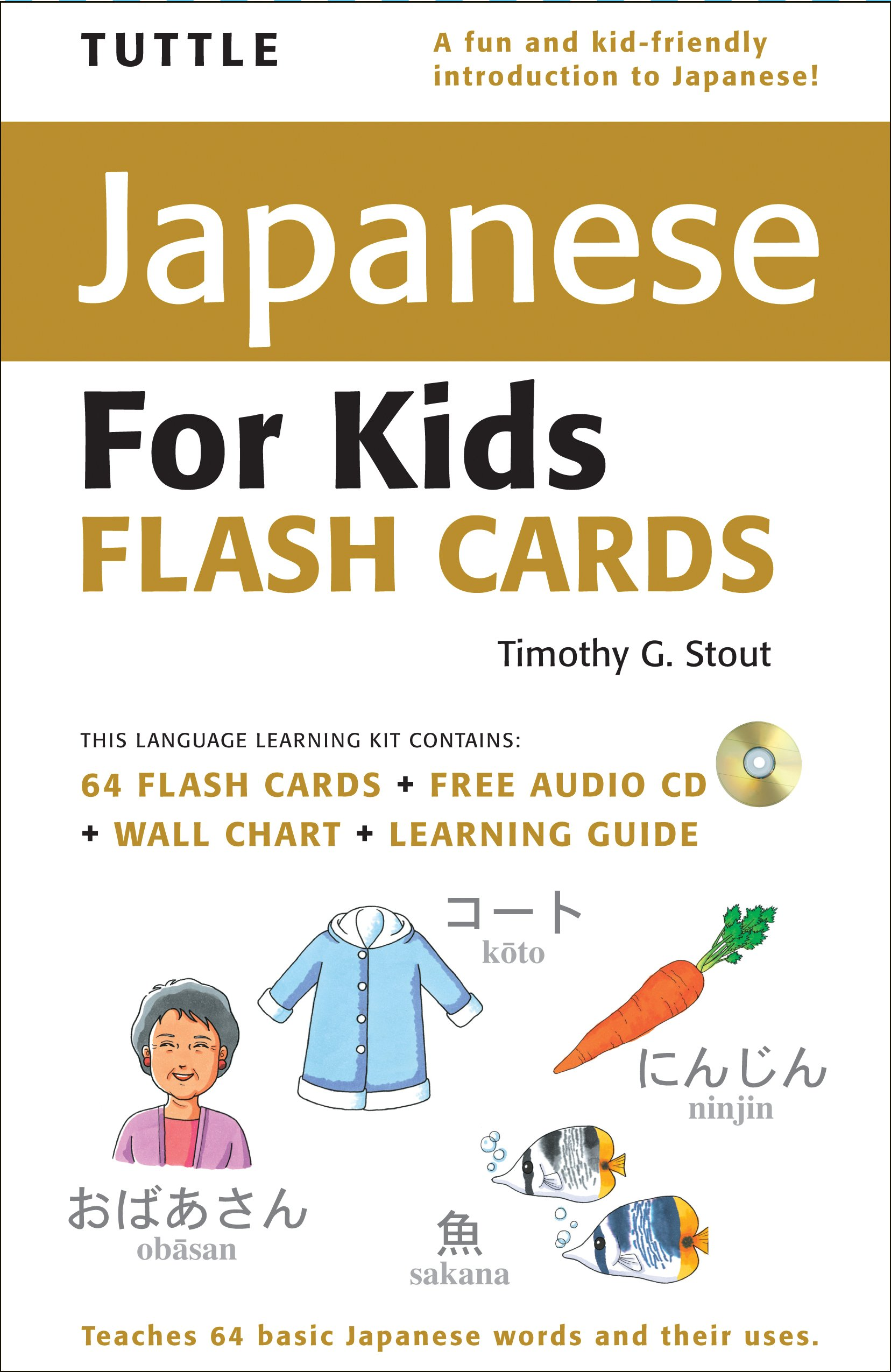 Tuttle Japanese for Kids Flash Cards Kit: [Includes 64 Flash Cards, Audio CD, Wall Chart & Learning Guide] (Tuttle Flash Cards) by Brand: Tuttle Publishing