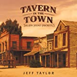 Tavern In The Town: Saloon Piano Favorites