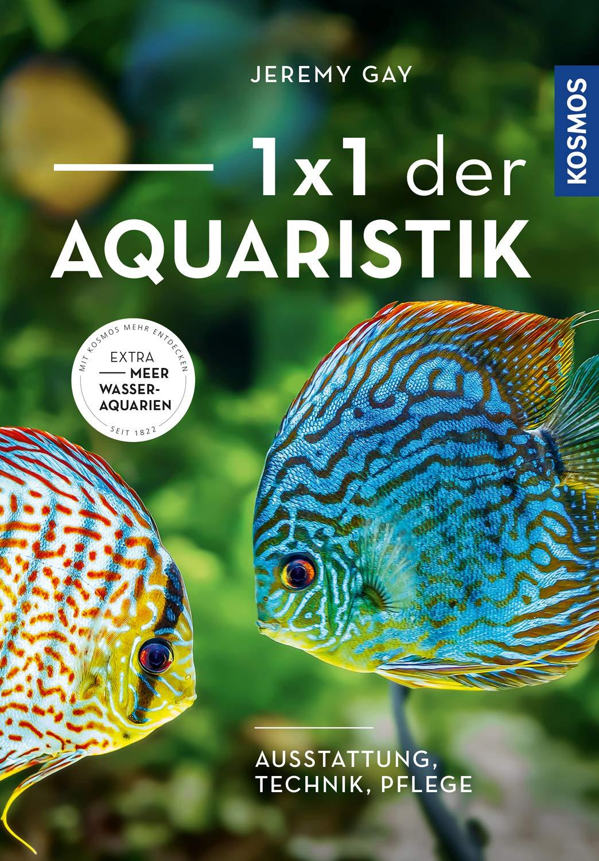 1 X 1 Der Aquaristik  Ausstattung Technik Pflege