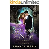 The School of Nine (The Mythic Academy Collection)
