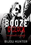 Booze O'clock (White Horse Book 2)