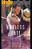 Endless Fate (A Suspenseful Western Romance Novel) (Fate for Love Series Book 3)