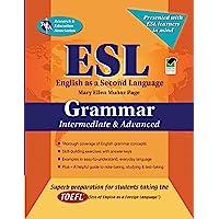 Esl Grammar English As a Second Language: Intermediate & Advanced
