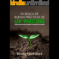 En busca de buenas prácticas de UX Writing (Spanish Edition)