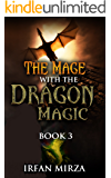 The Mage with the Dragon Magic: Book 3 (English Edition)