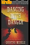 Dancing With Danger: Aces High MC (Aces High - Dakotas Book 1)