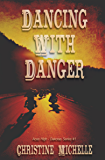 Dancing With Danger: Aces High MC (Aces High - Dakotas Book 1)
