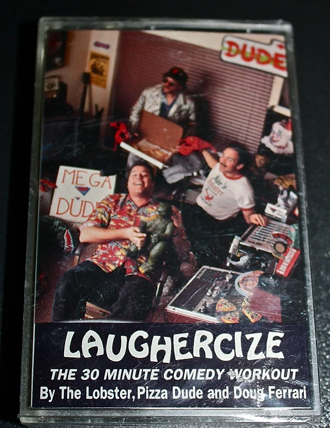 LAUGHERCIZE The 30 Minute Comedy Workout by The Lobster, Pizza Dude and Doug Ferrari [Audio Cassette]
