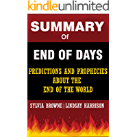 Summary of End of Days: Predictions and Prophecies About the End of the World