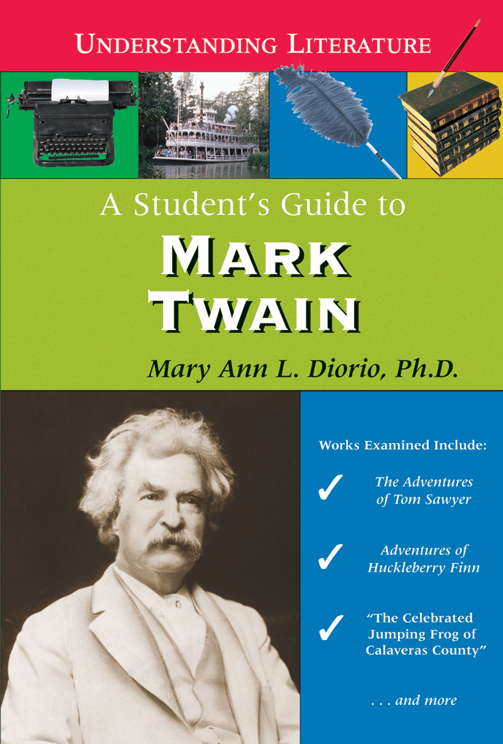 A Student's Guide to Mark Twain (Understanding Literature) ebook