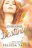 Unbound Destinies: White Aura #4 (The White Aura Series)