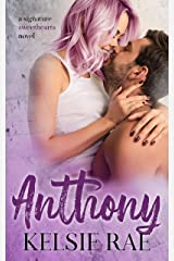 Anthony: a second chance, friends to lovers romance stand alone (Signature Sweethearts) Kindle Edition