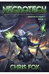 Necrotech: Magitech Legacy Book 3 Kindle Edition