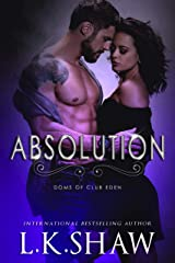 Absolution (Doms of Club Eden Book 7) Kindle Edition
