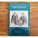 Gospel Conversation