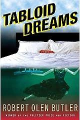 Tabloid Dreams: Stories Kindle Edition