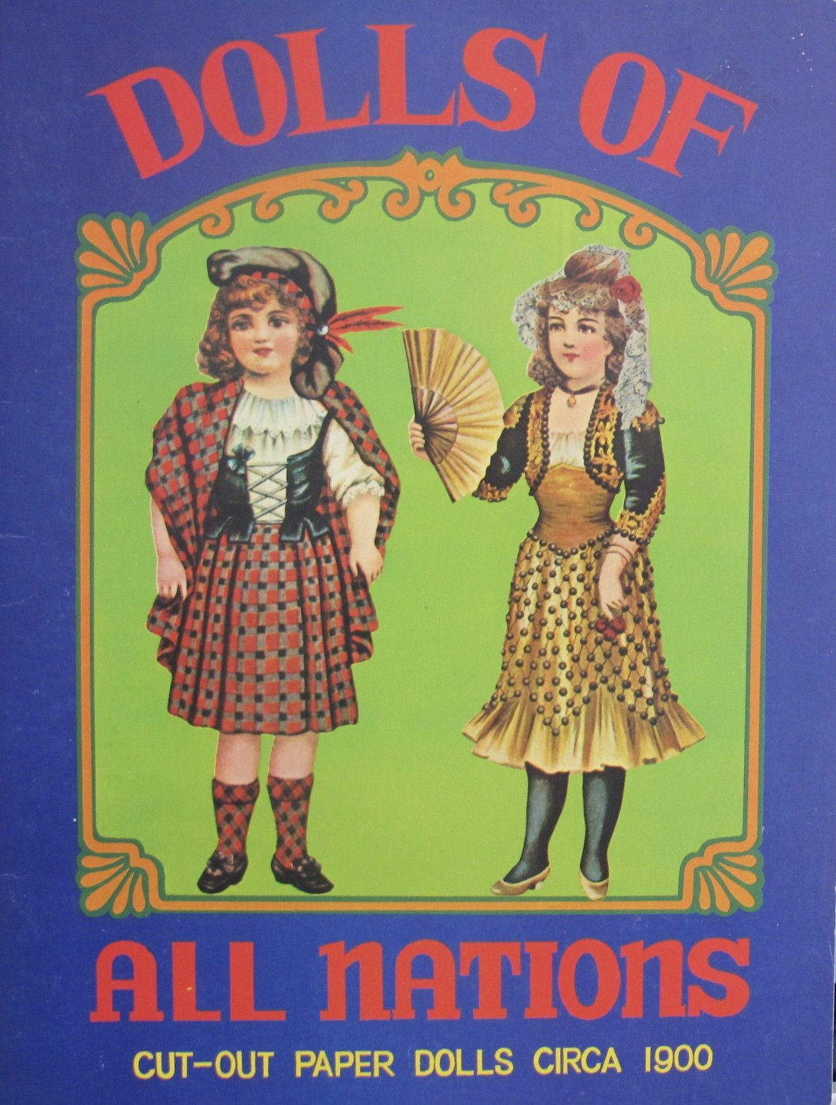 DOLLS of ALL NATIONS Cut-Out PAPER DOLLS Circa 1900 BOOK (UNCUT) w 4 Card Stock DOLLS & Fashions (1980 Merrimack)