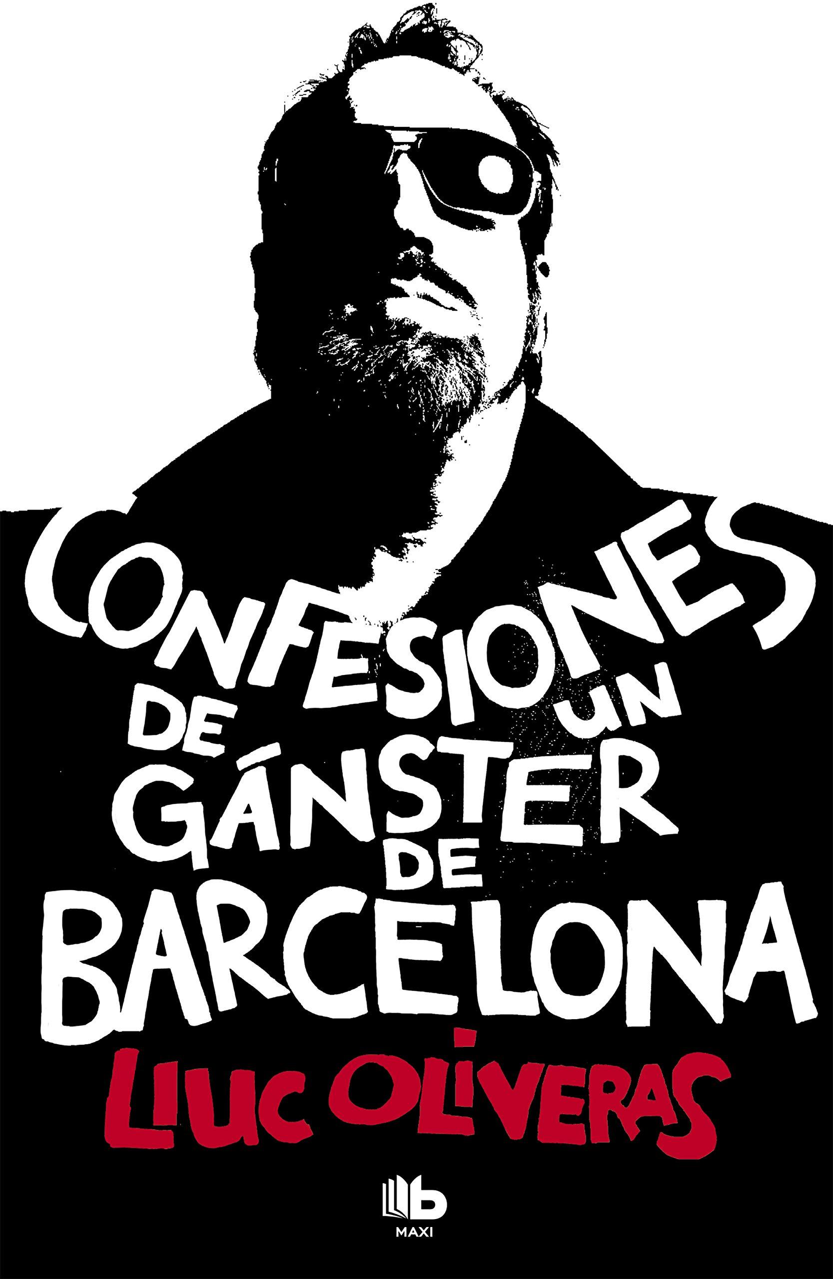 Confesiones de un gánster de Barcelona (MAXI): Amazon.es ...