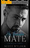 Her Forbidden Mate: Contemporary Romance (Forbidden Lovers Series)