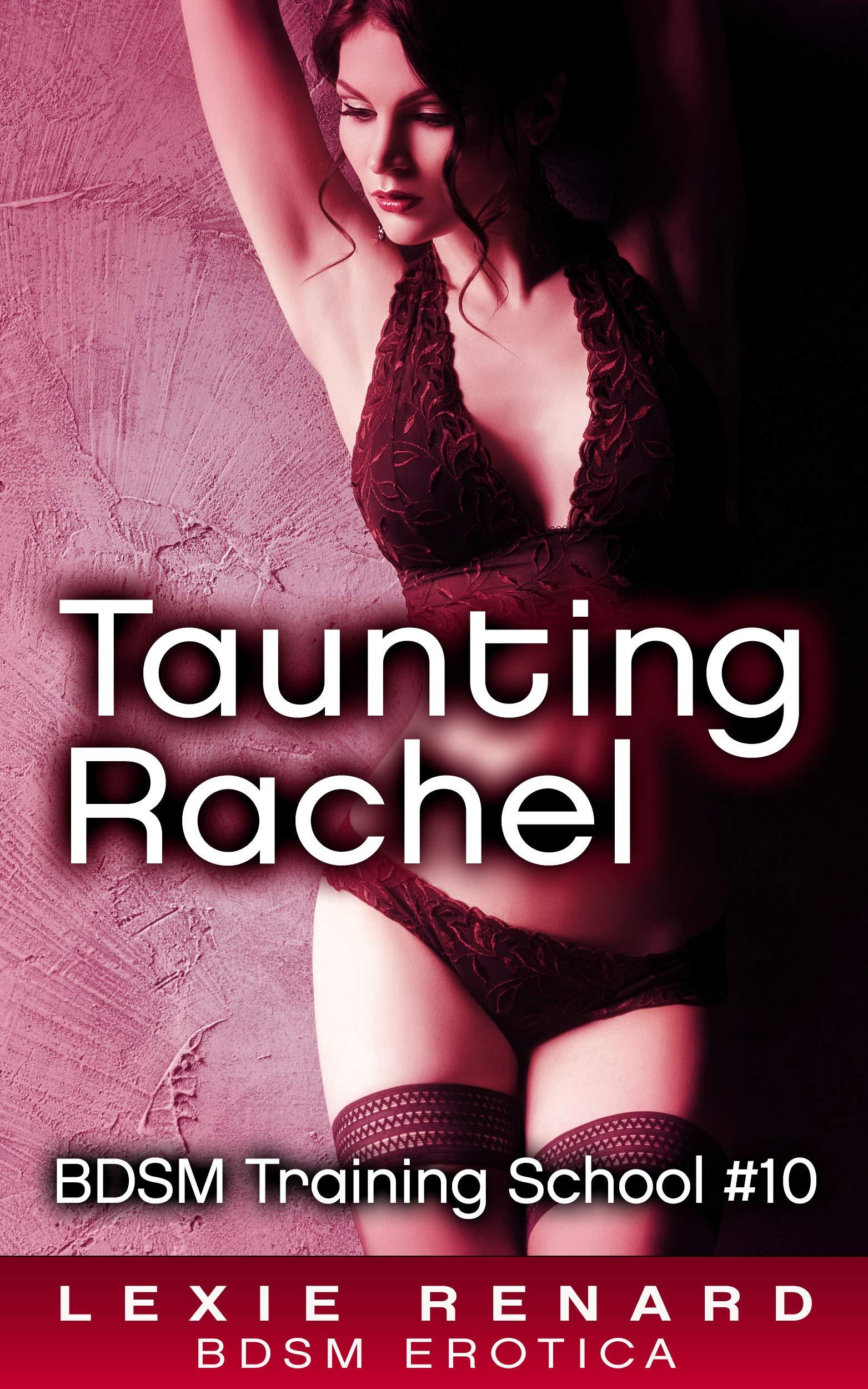 Taunting Rachel   BDSM Training School Book  10   English Edition