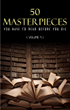 50 Masterpieces you have to read before you die vol: 1 (Kathartika™ Classics) (English Edition)