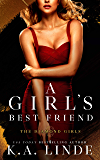 A Girl's Best Friend: A Friends to Lovers Romance (Diamond Girls Book 2)
