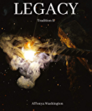 Legacy (Tradition Book 2)