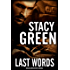 Last Words (Delta Detectives/Cage Foster Mystery Series): (A Delta Detectives/ Cage Foster Mystery) (Delta Detective Series Book 4)