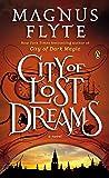 City of Lost Dreams: A Novel (City of Dark Magic Series)