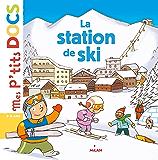 La station de ski (Mes p'tits docs)