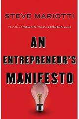 An Entrepreneur's Manifesto Kindle Edition