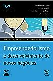 Empreendedorismo e desenvolvimento de novos negócios (FGV Management)