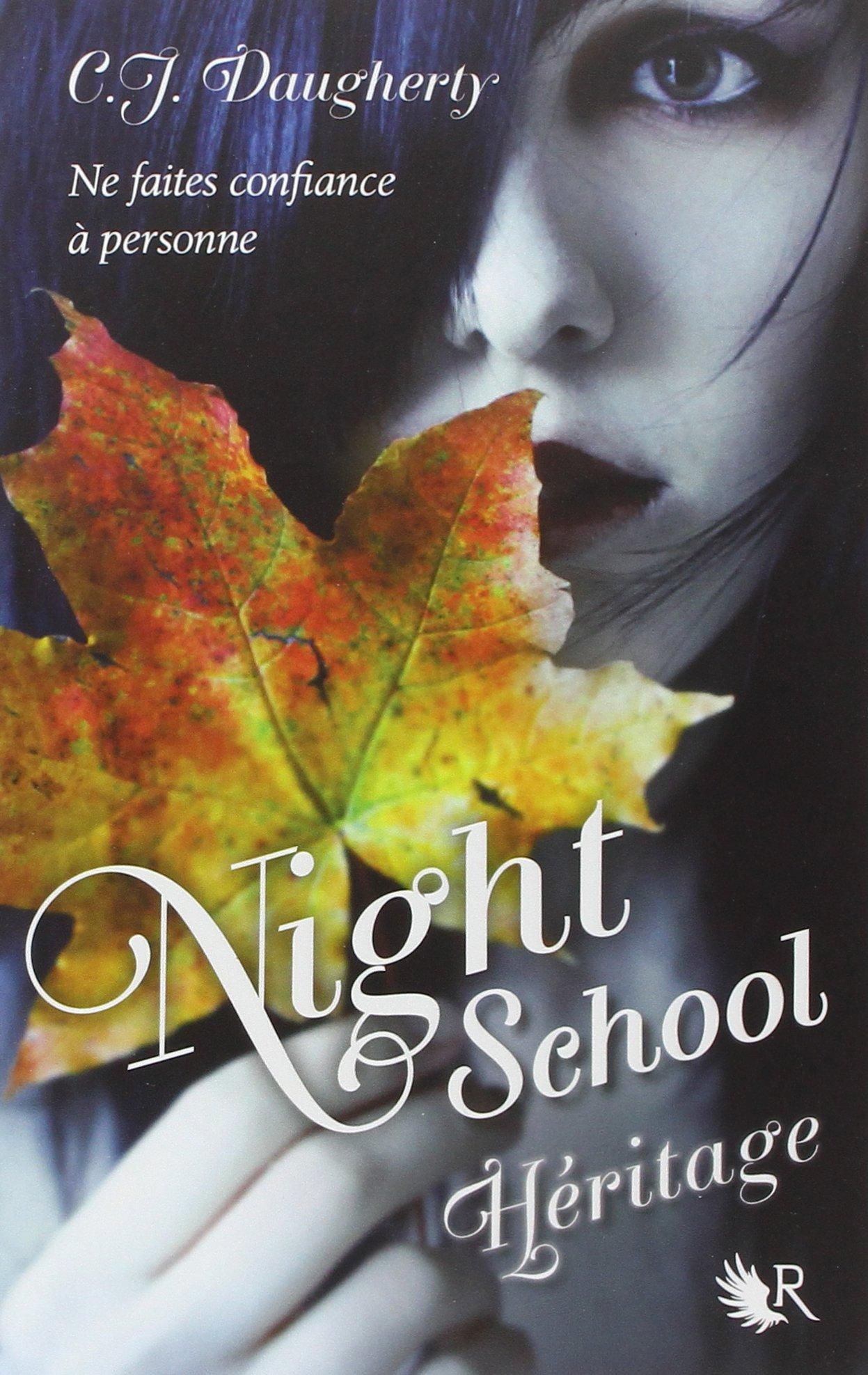 Night School, Tome 2 : Héritage