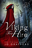 Viking For Hire (Vikings Saga Volume 1)