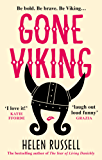 Gone Viking: The laugh out loud debut novel from the bestselling author of The Year of Living Danishly