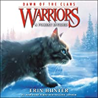 A Forest Divided: Warriors: Dawn of the Clans, Book 5