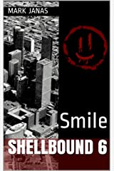 Smile: Shellbound 6 Kindle Edition