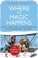 Where The Magic Happens: How A Young Family