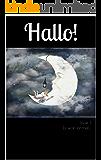 Hallo! The bilingual magazine for German learners: Issue 1 Es war einmal...